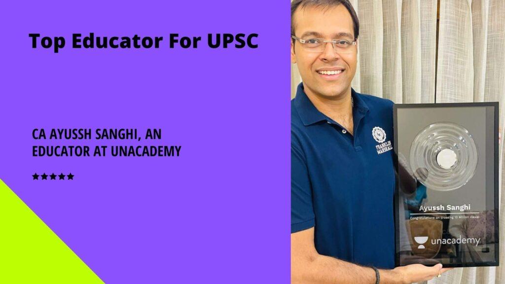 Ayussh Sanghi - Best Educator On Unacademy
