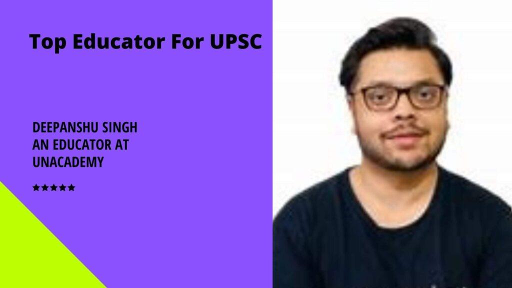 Deepanshu Singh an Educator at Unacademy