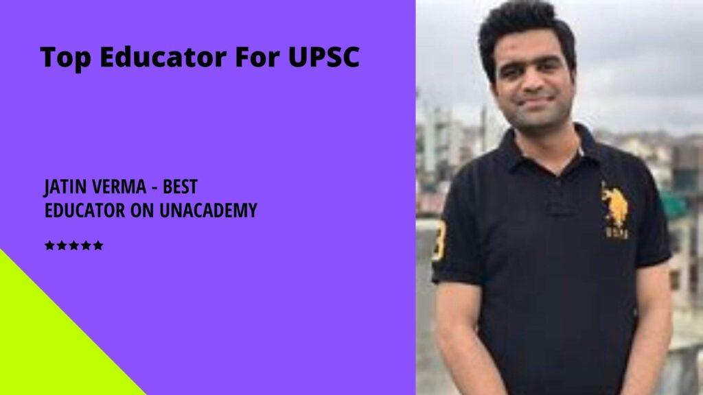 Jatin Verma - Best Educator on Unacademy