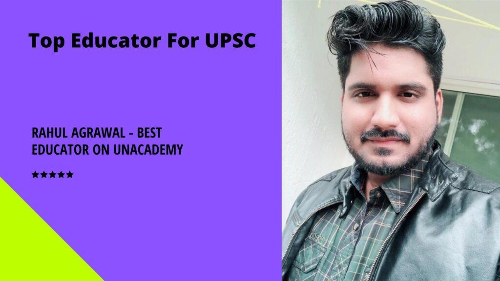 Rahul Agrawal Best educator on Unacademy