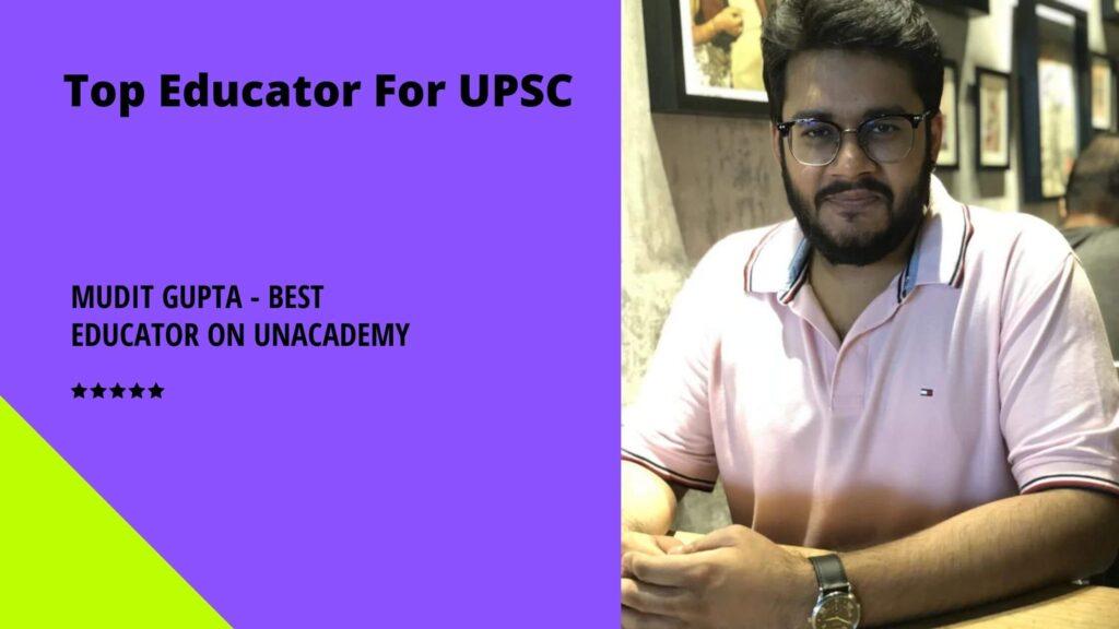 Mudit Gupta - Best Educator on Unacademy